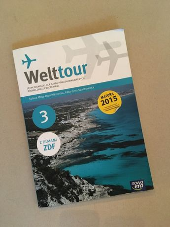 Welttour 3. Język niemiecki. Podręcznik z ćwiczeniami