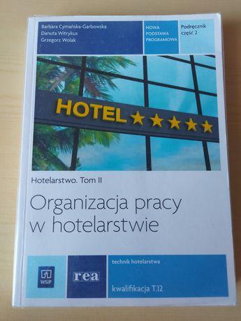 Organizacja pracy w hotelarstwie Tom II cz.2