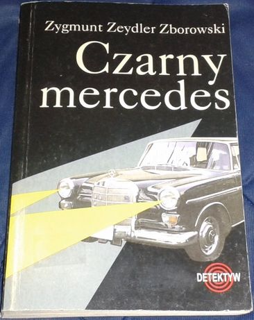 Czarny mercedes - Zygmunt Zeydler-Zborowski