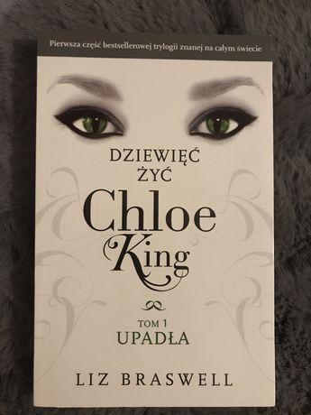 """""""Dziewięć żyć Chloe King"""" Tom1 Upadła Liz Braswell"""