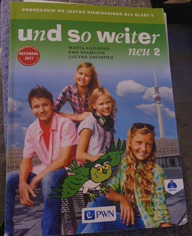 Podręcznik do języka niemieckiego dla klasy 5 Und So Weiter neu 2