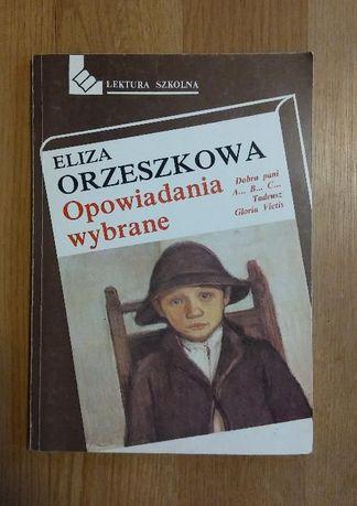 Opowiadania wybrane; Eliza Orzeszkowa