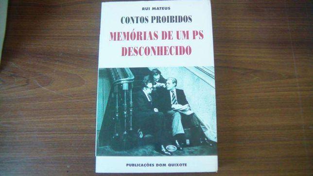 Contos Proibidos – Memórias de um PS desconhecido Rui Mateus