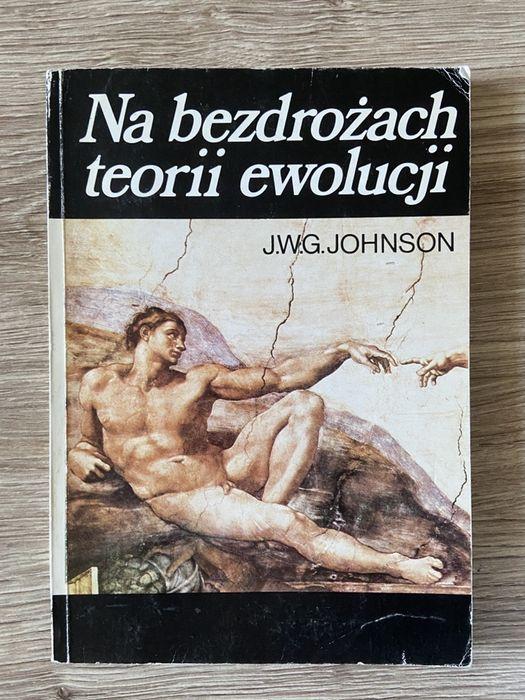 Na bezdrozach teorii ewolucji- J.W.G. Johnson Lublin - image 1