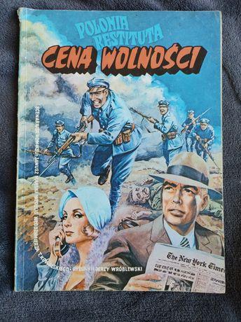 """Komiks """" Cena Wolności """" Polonia Restituta"""
