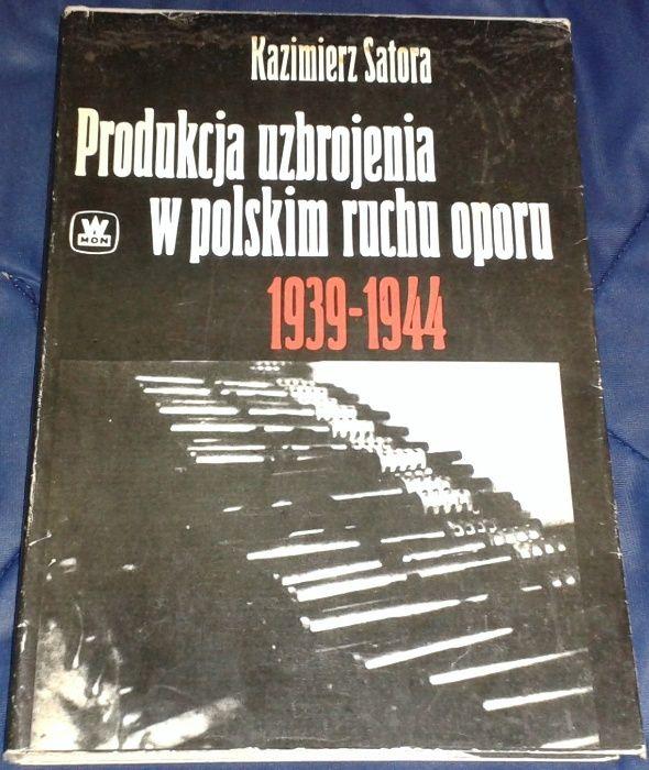 Produkcja uzbrojenia w polskim ruchu oporu 1939. -1944. - K. Satora Chełm - image 1