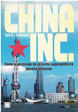 9465 China Inc. Como a ascensão da próxima superpotência desafia o mu