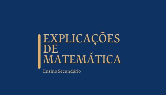 Explicações de matemática do secundario