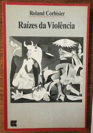 raízes da violência, roland corbisier