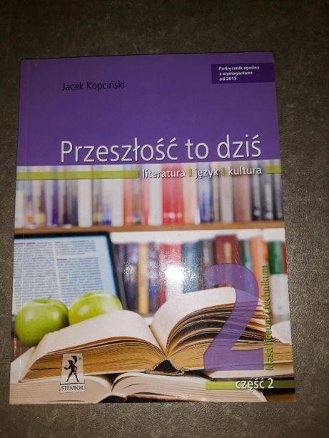 Przeszłość to dziś podręcznik j polski liceum Jacek Kopciński Nowa