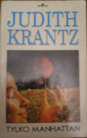 Tylko Manhattan, aut; Judith Krantz