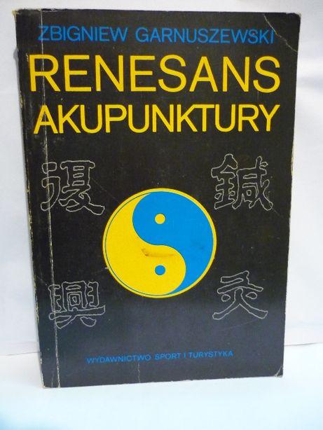 Renesans akupunktury , Z.Garnuszewski.