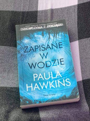 Książka ,, Zapisane w wodzie,, Paula Hawkins