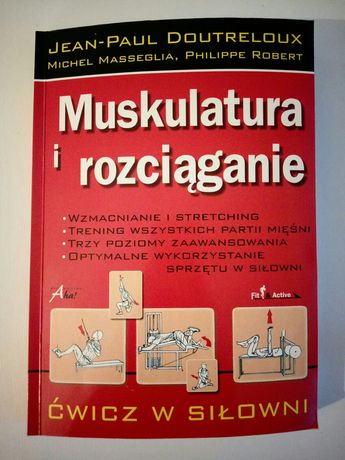 "Książka "" Muskulatura i rozciąganie "" (aut. Deatreloux, Masseglia)"
