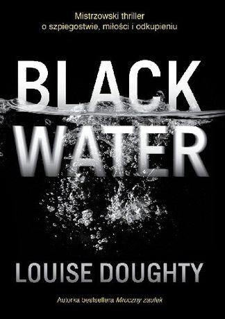 Black Water Louise Doughty