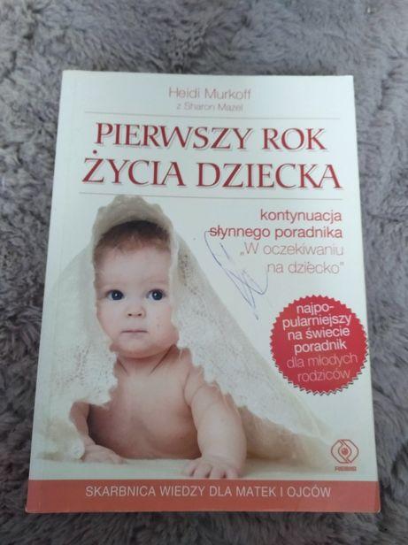 Pierwszy rok życia dziecka Heidi Murkoff