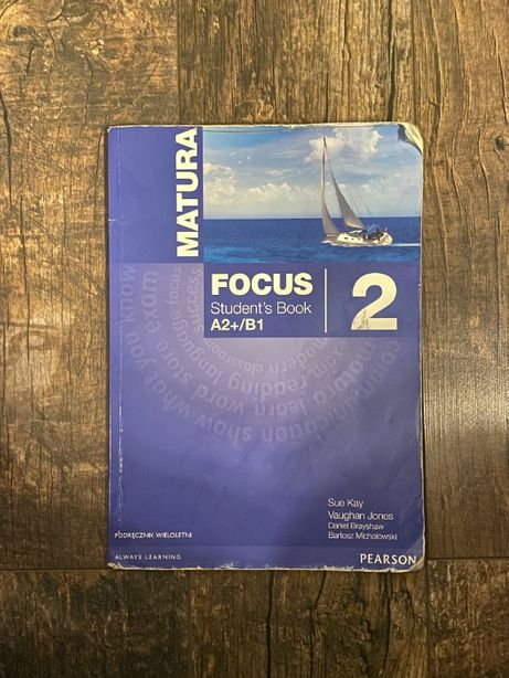 Matura FOCUS Student's Book 2 A2+/B1   MOŻLIWA WYSYŁKA !
