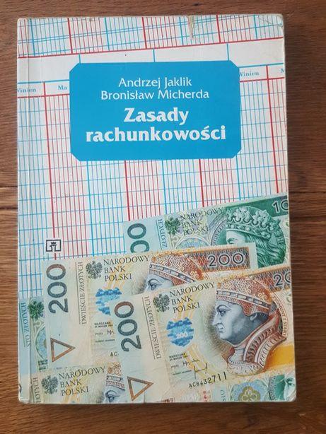 Zasady rachunkowości - A. Jakilik, B. Micherda