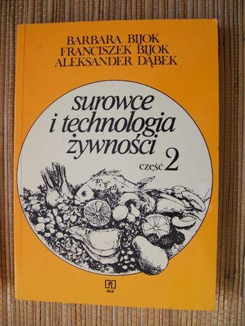 Surowce i technologia żywności.