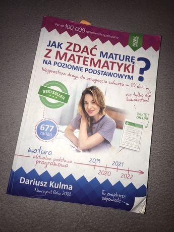 Jak zdać mature z matematyki na poziomie podstawowym?  Dariusz Kulma