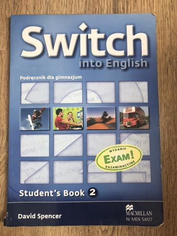 Switch into English student's book 2 David Spencer Macmillan