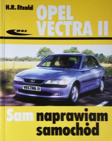 Opel Vectra II Sam naprawiam samochód książka