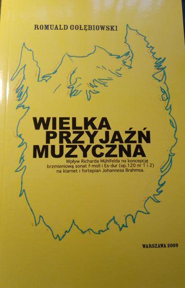 książka Wielka przyjażń muzyczna -Romuald Gołębiowski Warszawa - image 1