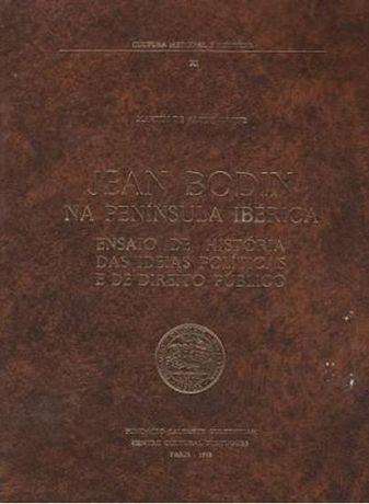 Jean Bodin na Península Ibérica : ensaio de história das ideias polití