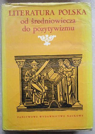 Literatura Polska od średniowiecza do pozytywizmu