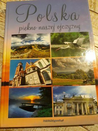 Polska. Piękno naszej ojczyzny