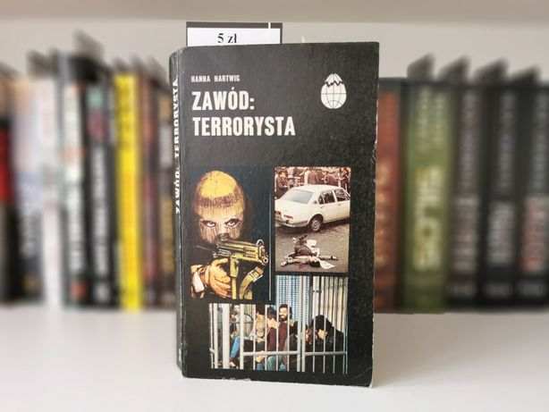 Zawód Terrorysta - Hanna Hartwig