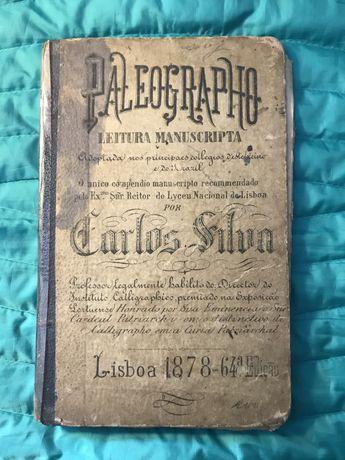 CARLOS SILVA Paleographo Leitura manuscripta 1878 Livro escolar antigo