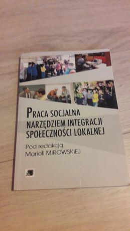 Praca socjalna narzędziem integracji społeczności lokalnej
