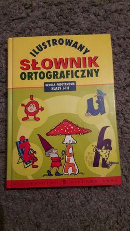 Ilustrowany słownik ortograficzny dla dzieci. Nieużywany