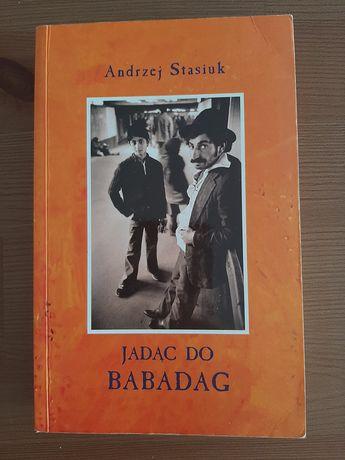 Książka A. Stasiuk, Jadąc do Babadag