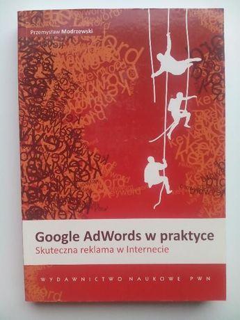 Google AdWords w praktyce - R. Modrzewski *
