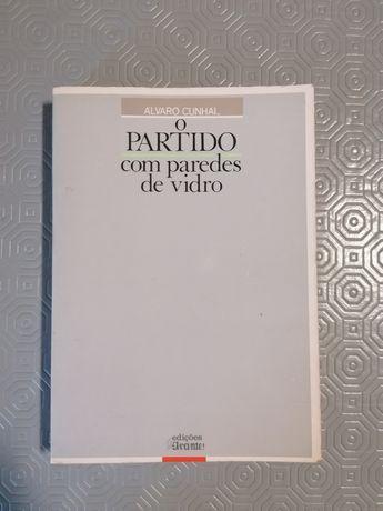 """""""O partido com paredes de vidro"""" de Alvaro Cunhal"""