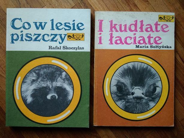 """""""Co w lesie piszczy"""" Rafał Skoczylas """"I kudłate i łaciate"""" Sołtyńska"""