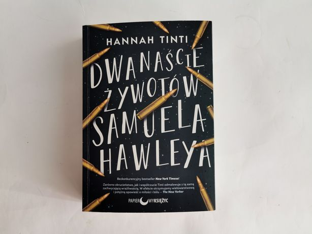 Dwanaście żywotów Samuela Hawleya Hannah Tinti książka