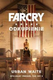 Far Cry. Odkupienie Autor: Waite Urban