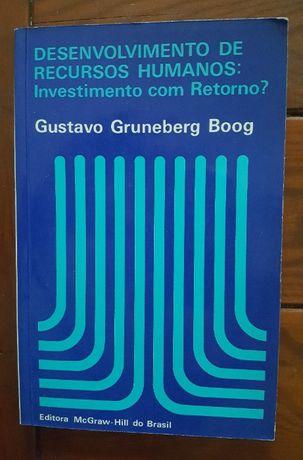 Desenvolvimento de Recursos Humanos: investimento com retorno?