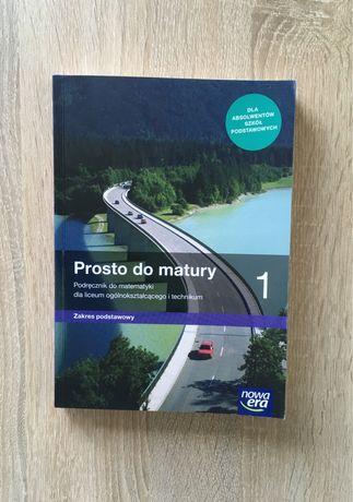 Podręcznik Prosto do matury 1 zakres podstawowy nowa era matematyka