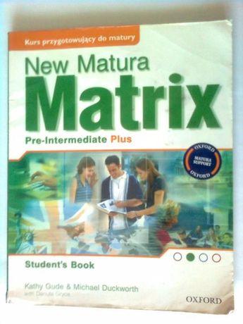 New Matura Matrix Pre-Intermediate Plus St.book-K.Gude