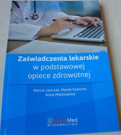 Zaświadczenia lekarskie w podstawowej opiece zdrowotnej Janczak