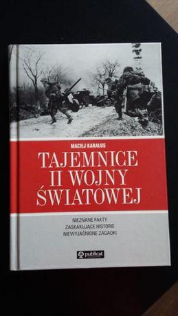 Maciej Karalus Tajemnice II wojny swiatowej