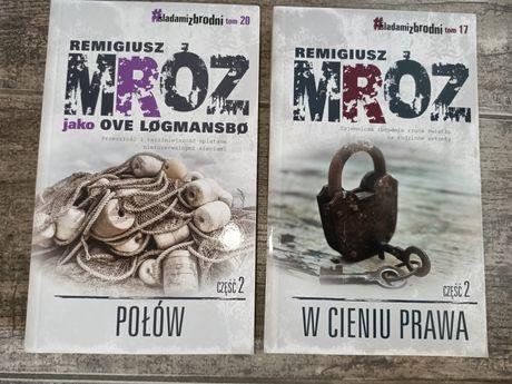 Połów cz. 2  W cieniu prawa cz. 2 Remigiusz Mróz