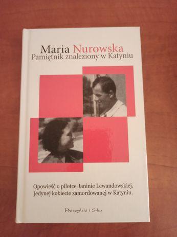 Pamiętnik znaleziony w Katyniu Maria Nurowska