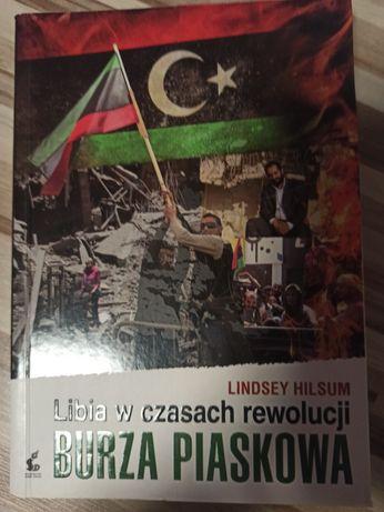 Burza piaskowa. Libia w czasach rewolucji.