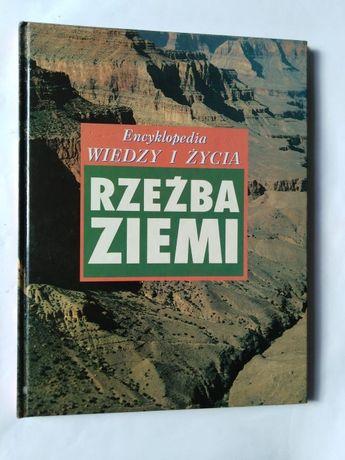 Rzeżba Ziemi,wyd,encyklopedyczne wiedzy i życie.