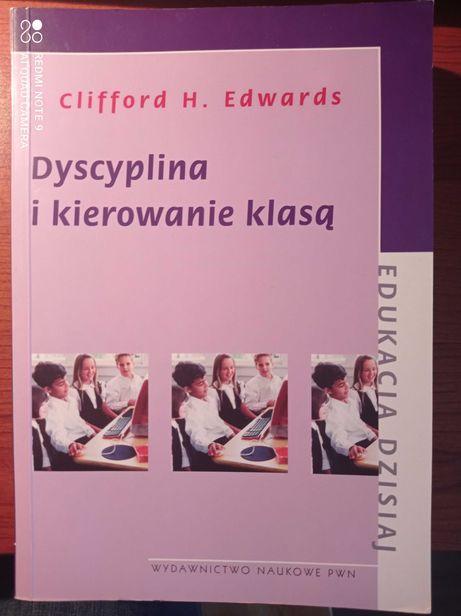 Dyscyplina i kierowanie klasa, Clifford H.Edwards